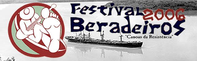 Cartaz do Festival Beradeiros 2006.